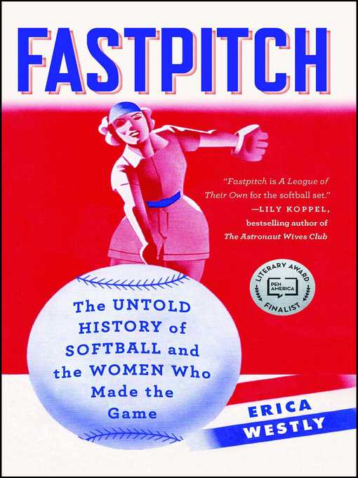 Title details for Fastpitch by Erica Westly - Wait list