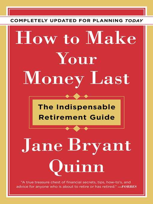 Title details for How to Make Your Money Last by Jane Bryant Quinn - Wait list