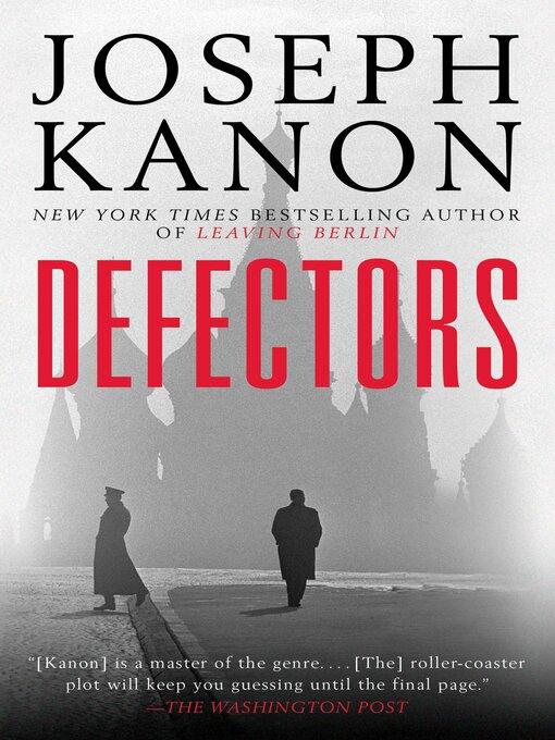 Title details for Defectors by Joseph Kanon - Available