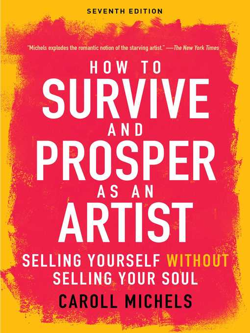 Title details for How to Survive and Prosper as an Artist by Carol Michels - Available