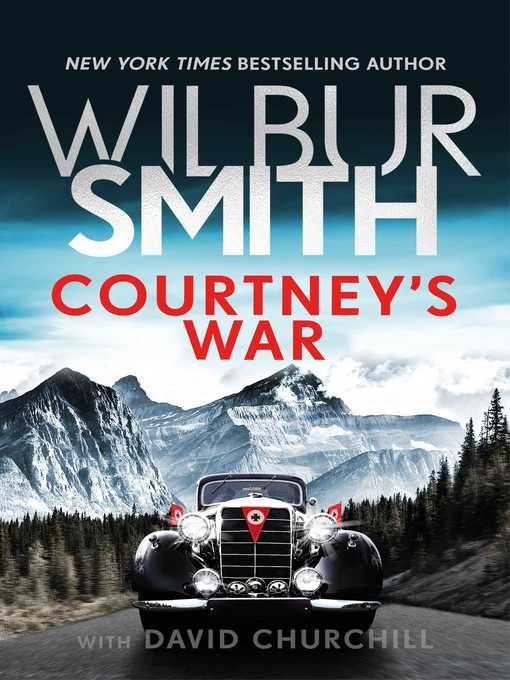Title details for Courtney's War by Wilbur Smith - Wait list