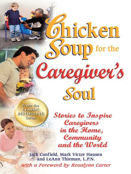 Cover of Chicken Soup for the Caregiver's Soul