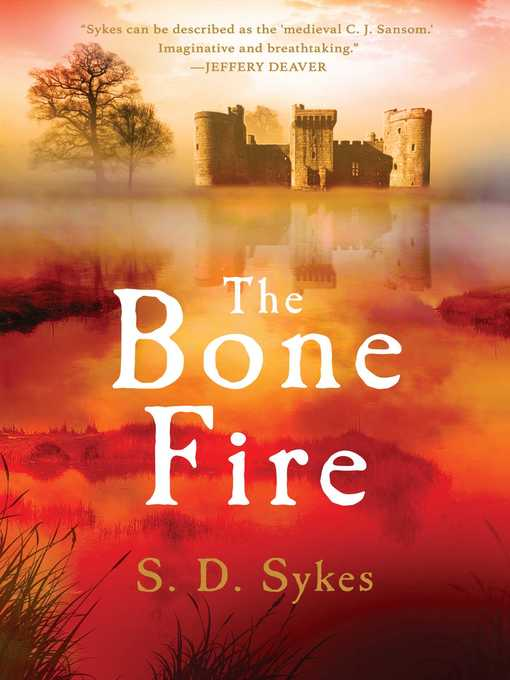Title details for The Bone Fire by S. D. Sykes - Available