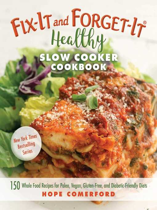 Title details for Fix-It and Forget-It Healthy Slow Cooker Cookbook by Hope Comerford - Available