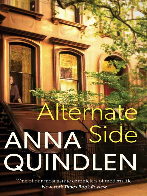 Title details for Alternate Side by Anna Quindlen - Available
