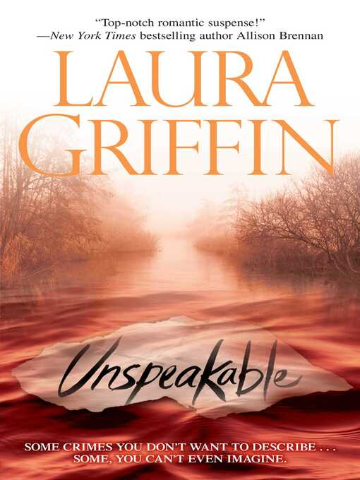Title details for Unspeakable by Laura Griffin - Wait list