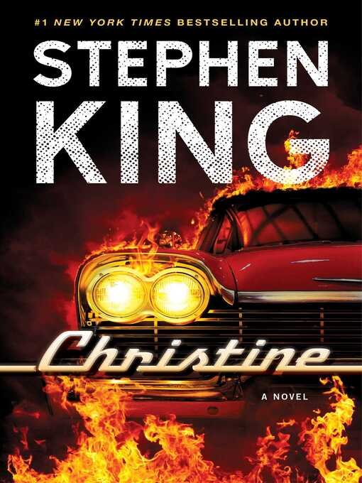 Title details for Christine by Stephen King - Wait list