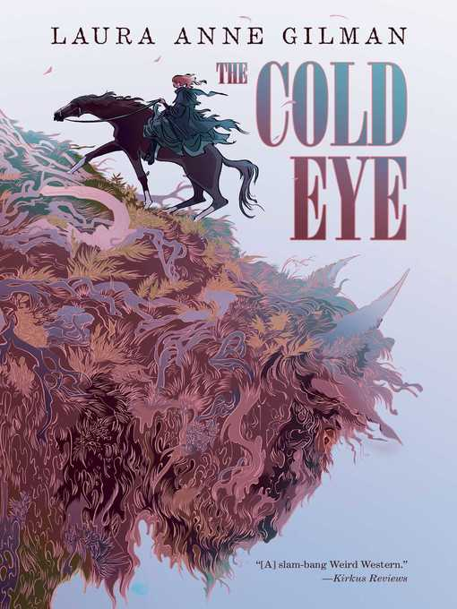 Title details for The Cold Eye by Laura Anne Gilman - Wait list