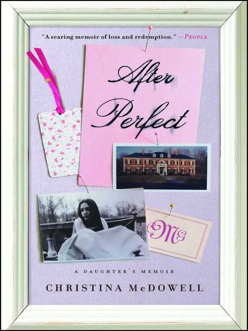 Title details for After Perfect by Christina McDowell - Available