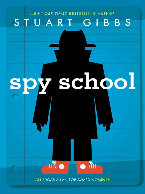 Spy School Spy School Series, Book 1