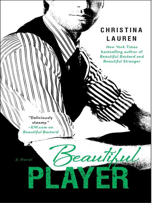 Title details for Beautiful Player by Christina Lauren - Wait list