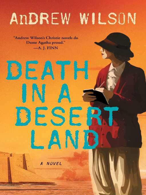 Title details for Death in a Desert Land by Andrew Wilson - Available