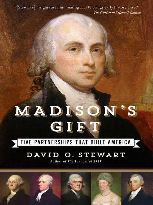 Title details for Madison's Gift by David O. Stewart - Wait list