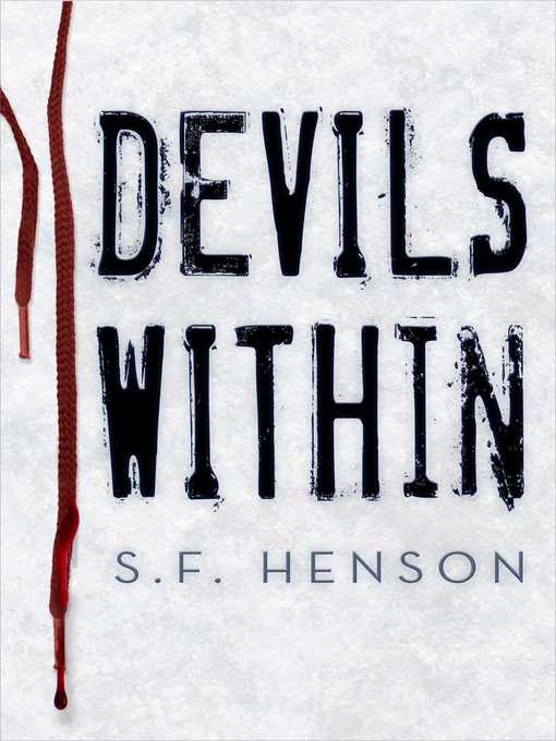 Title details for Devils Within by S. F. Henson - Wait list