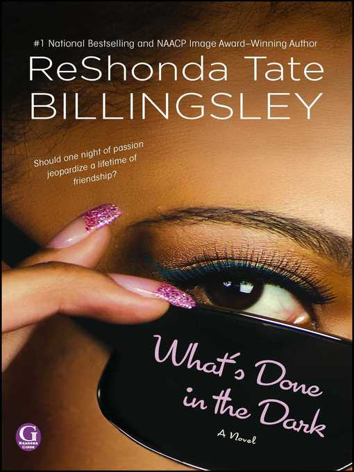 Title details for What's Done In the Dark by ReShonda Tate Billingsley - Available