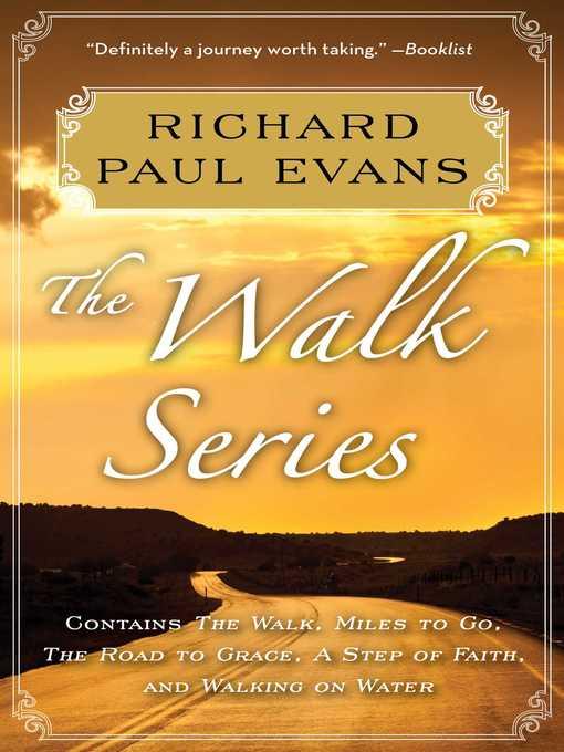 Title details for The Walk Series by Richard Paul Evans - Wait list