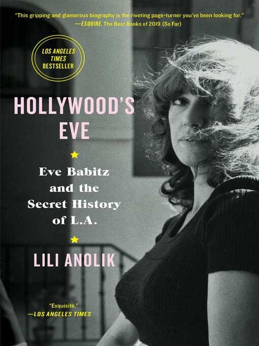 Title details for Hollywood's Eve by Lili Anolik - Wait list