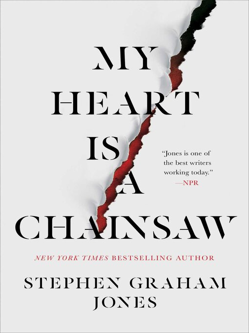 Title details for My Heart Is a Chainsaw by Stephen Graham Jones - Available