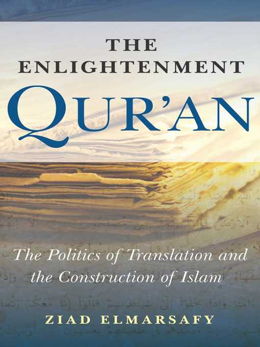 Title details for The Enlightenment Qur'an by Ziad Elmarsafy - Available