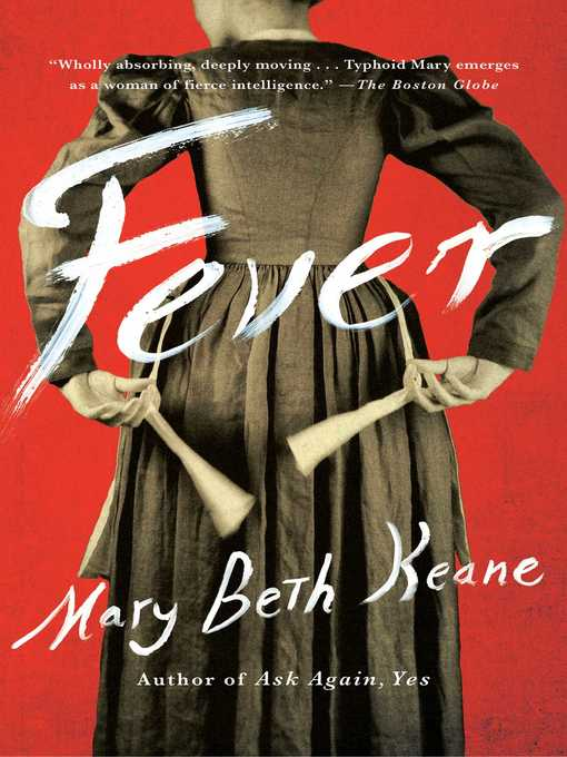 Title details for Fever by Mary  Beth Keane - Wait list