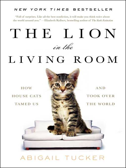 Title details for The Lion in the Living Room by Abigail Tucker - Wait list