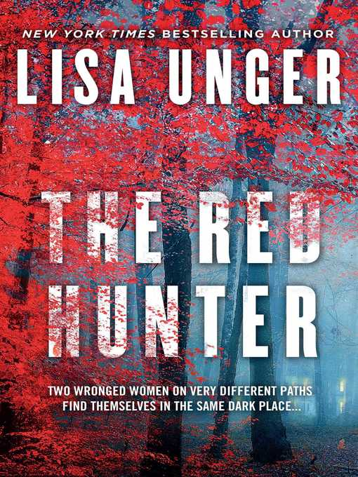Title details for The Red Hunter by Lisa Unger - Available
