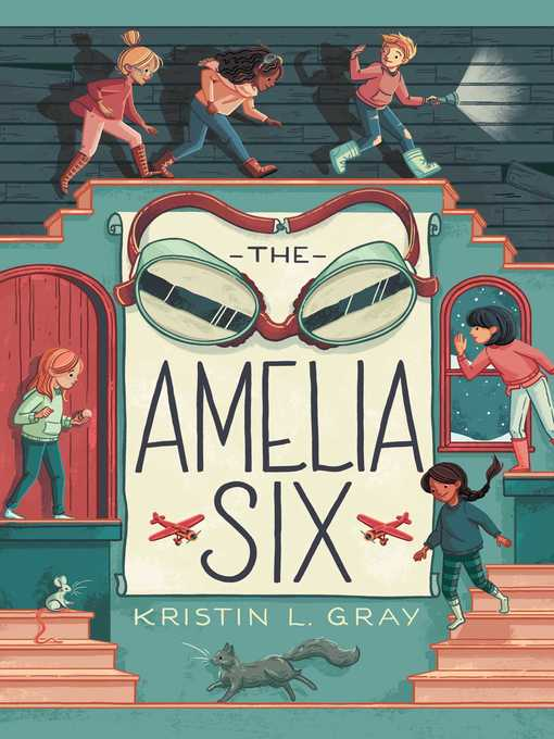 Title details for The Amelia Six by Kristin L. Gray - Available