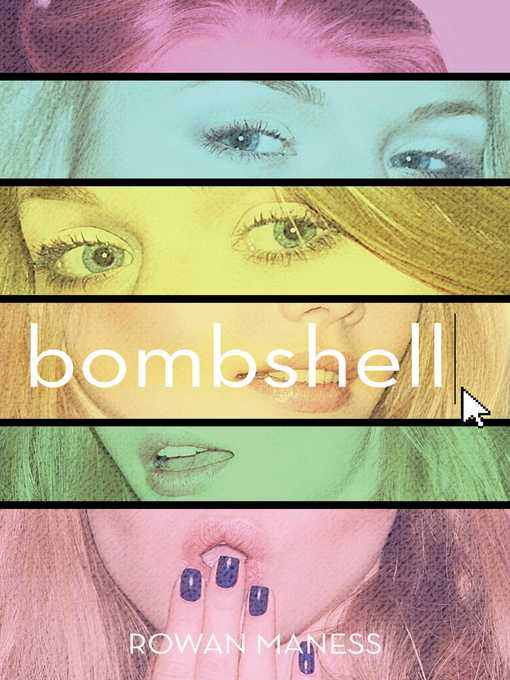 Title details for Bombshell by Rowan Maness - Wait list