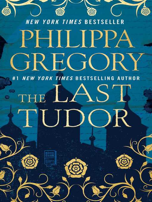 Title details for The Last Tudor by Philippa Gregory - Wait list