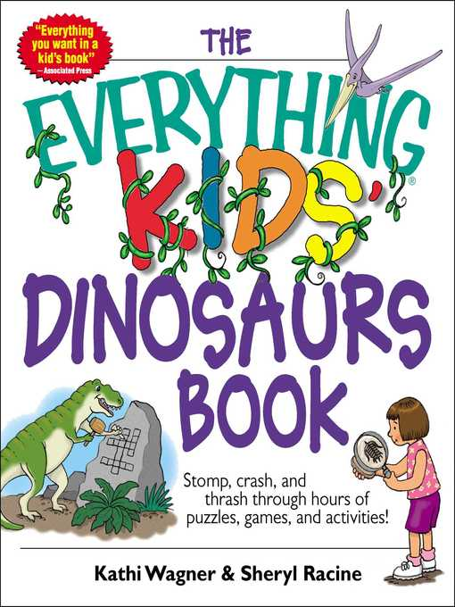 Title details for The Everything Kids' Dinosaurs Book by Kathi Wagner - Available