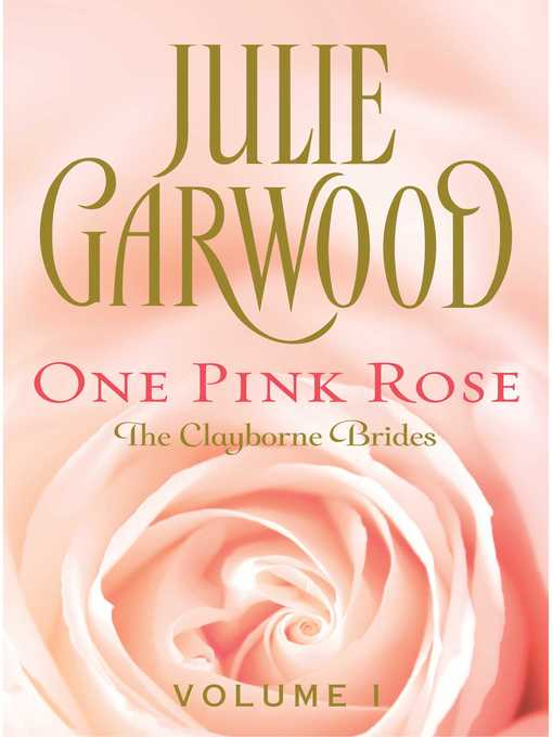 Title details for One Pink Rose by Julie Garwood - Wait list