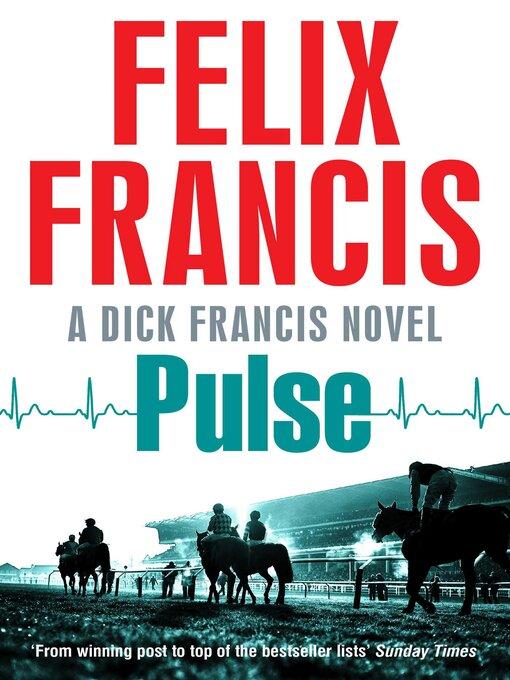 Title details for Pulse by Felix Francis - Wait list