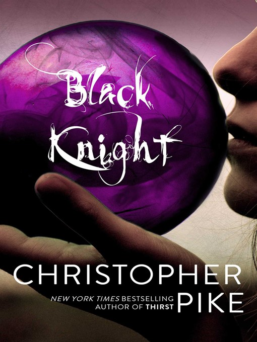 Title details for Black Knight by Christopher Pike - Wait list