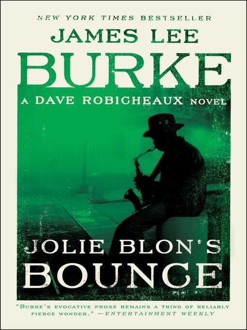 Title details for Jolie Blon's Bounce by James Lee Burke - Wait list