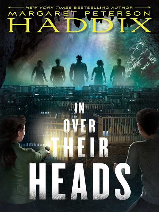 Title details for In Over Their Heads by Margaret Peterson Haddix - Available