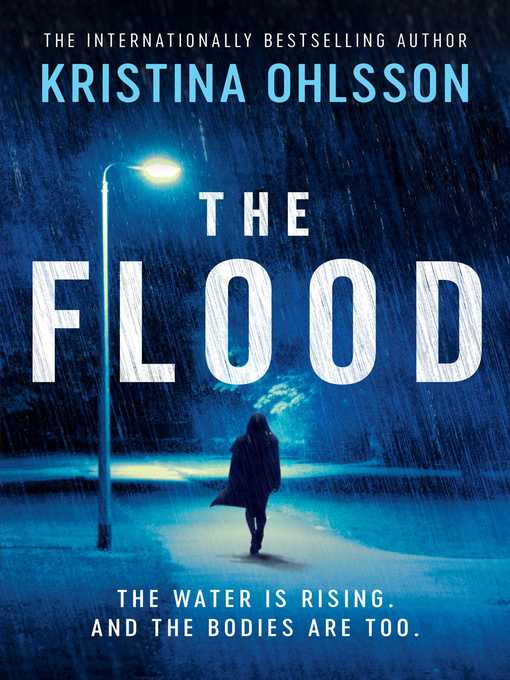 Title details for The Flood by Kristina Ohlsson - Available