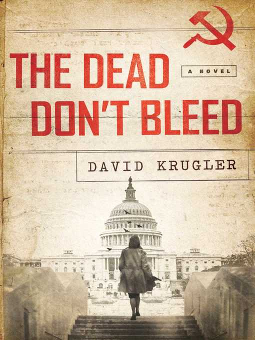 Title details for The Dead Don't Bleed by David Krugler - Available