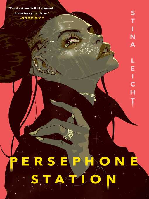 Title details for Persephone Station by Stina Leicht - Available