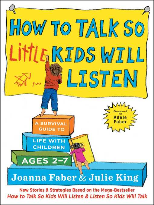 Title details for How to Talk so Little Kids Will Listen by Joanna Faber - Wait list
