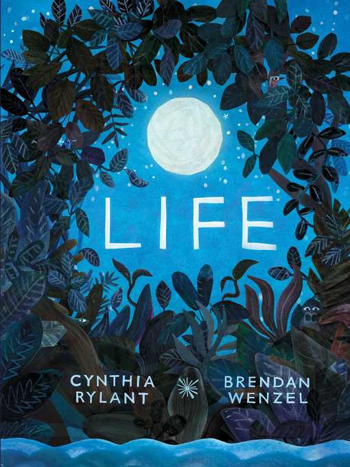 Title details for Life by Cynthia Rylant - Wait list