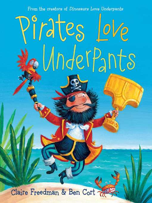 Title details for Pirates Love Underpants by Claire Freedman - Available