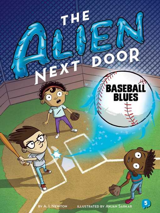 Title details for The Alien Next Door 5 by A. I. Newton - Available
