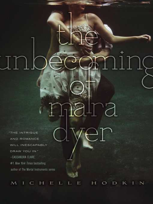Title details for The Unbecoming of Mara Dyer by Michelle Hodkin - Wait list