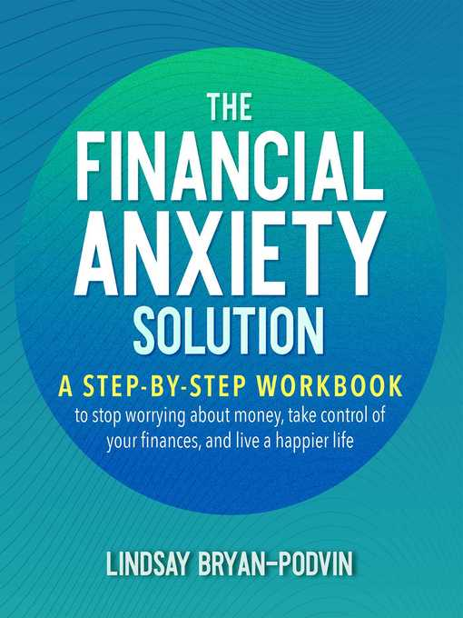 Title details for The Financial Anxiety Solution by Lindsay Bryan-Podvin - Available