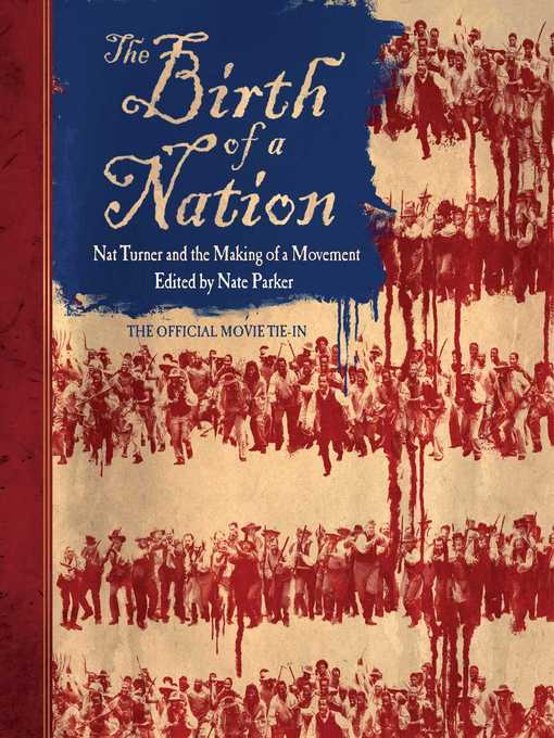 Title details for The Birth of a Nation by Nate Parker - Available
