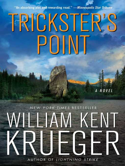 Title details for Trickster's Point by William Kent Krueger - Available