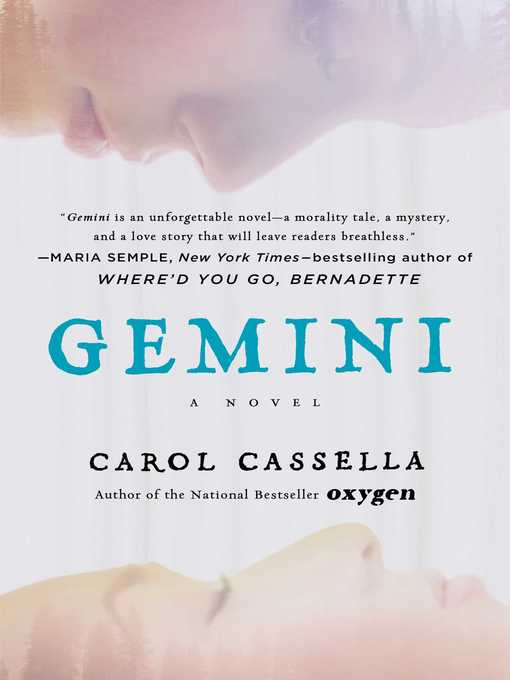 Title details for Gemini by Carol Cassella - Available