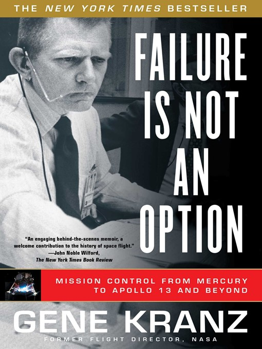 Title details for Failure Is Not an Option by Gene Kranz - Available