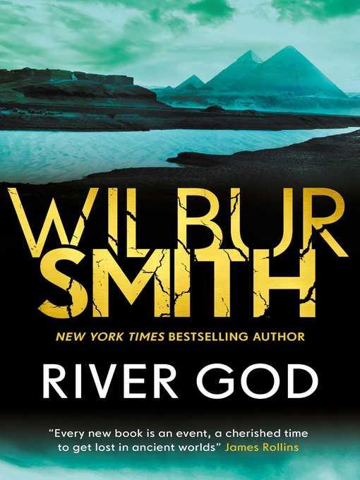 Title details for River God by Wilbur Smith - Wait list