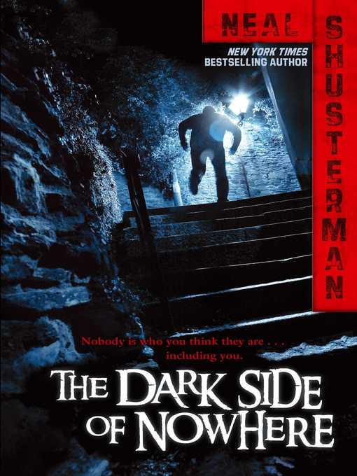 Title details for The Dark Side of Nowhere by Neal Shusterman - Available